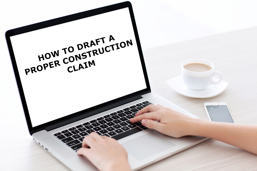 How-to-Draft-a-Proper-Construction-Claim